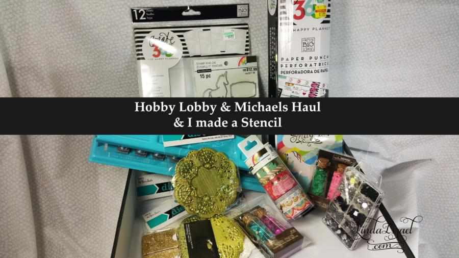 Hobby Lobby & Michaels Haul & I made a Stencil
