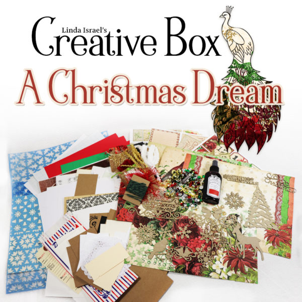 Linda Israel's Creative Subscription Box A Christmas Dream