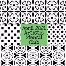 April 2021 Artistic Stencil Club