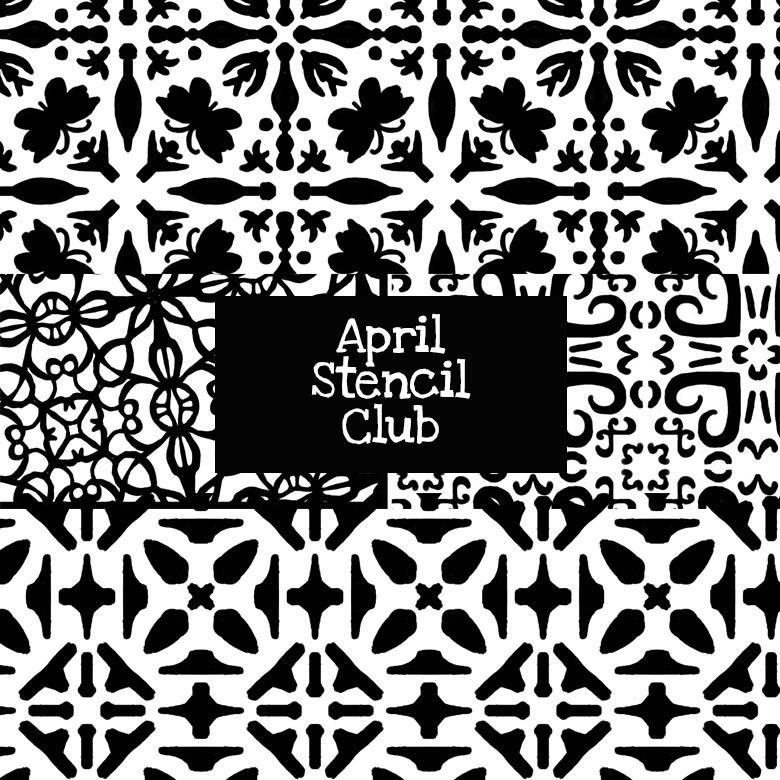 April Stencil Club