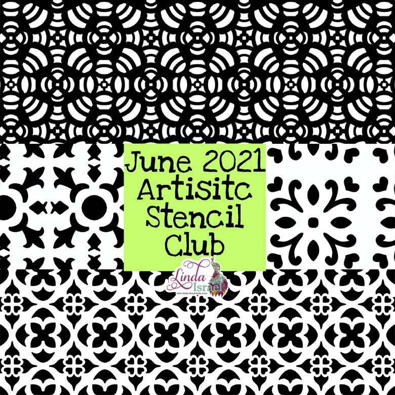 June 2021 Artistic Stencil Club