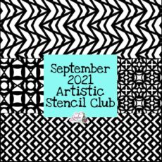 September 2021 Artistic Stencil Club