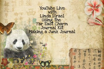 Live with Linda using Far East Charm Journal Kit