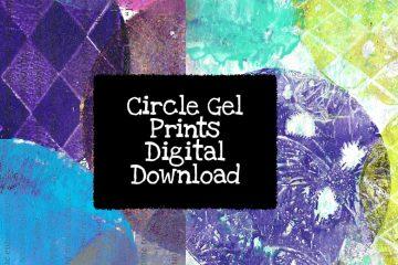 Circle Gel Prints Digital Download