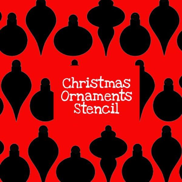 Christmas Ornaments Stencil