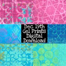 December 19th Gel Prints Digital Download