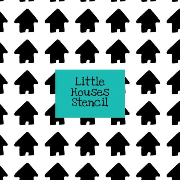 Little Houses Stencil