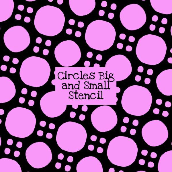 Circles Big and Small Stencil