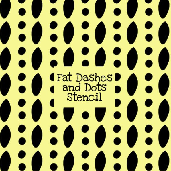 Fat Dashes and Dots Stencil