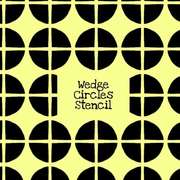 Wedge Circles Stencil