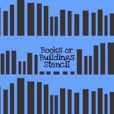 Books or Buildings Stencil