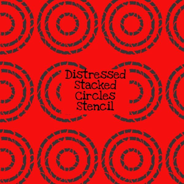Distressed Stacked Circles Stencil