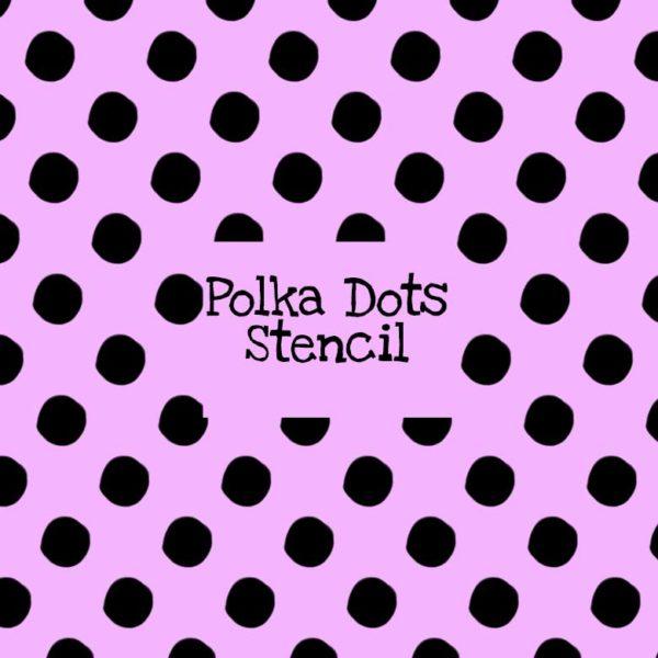 Polka Dots Stencil