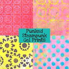 Punked Steampunk Gel Prints