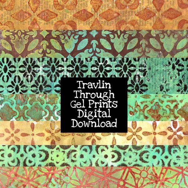 Travelin Through Gel Prints Digital Download