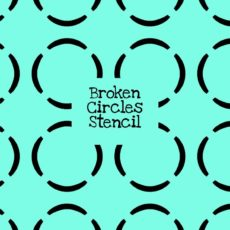 Broken Circles Stencil