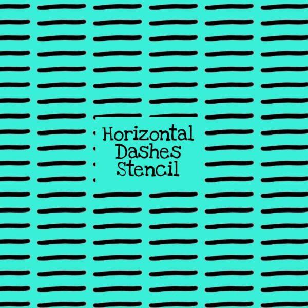 Horizontal Dashes Stencil