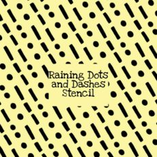 Raining Dots and Dashes Stencil