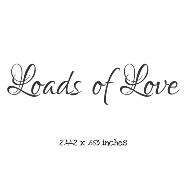 WB109B Loads of Love Rubber Stamp