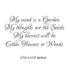 WH113D My Mind is a Garden Rubber Stamp