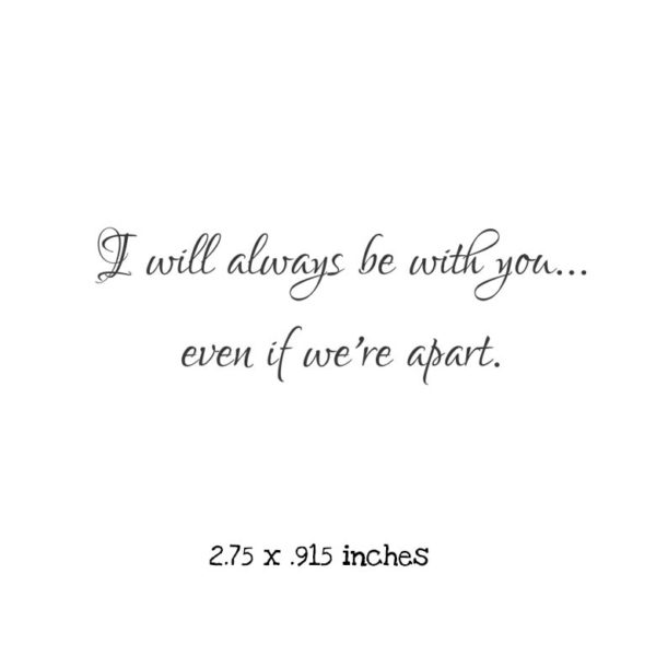 WH114D I will always be with you Rubber Stamps