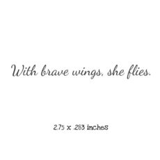 WH115C With brave wings she flies Rubber Stamp