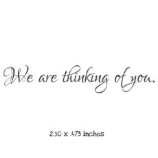 WS120C We are thinking of you Rubber Stamp