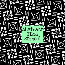 Abstract Tiles Stencil