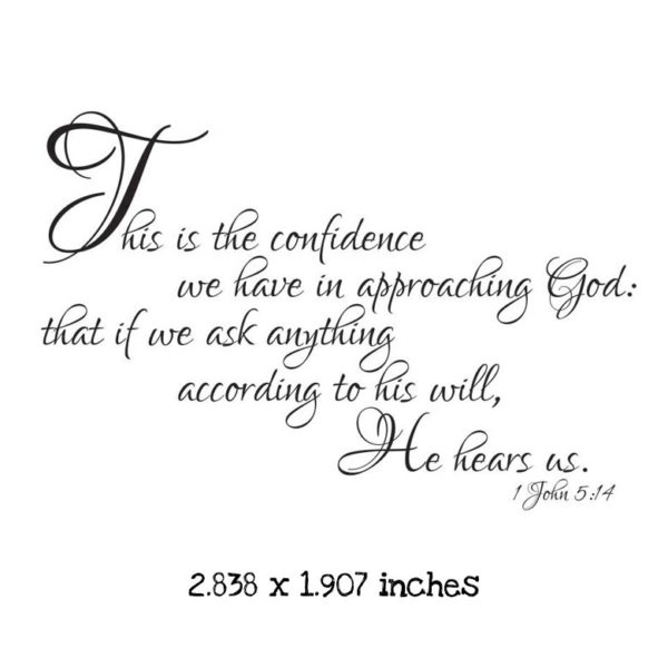 WH125C 1 John 5:14 Rubber Stamp