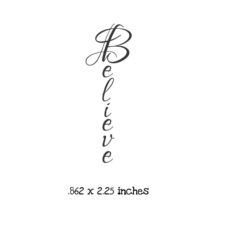 WH127C Believe Rubber Stamp