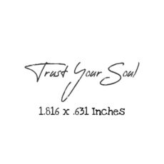 FT108B Trust Your Soul Rubber Stamp
