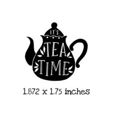 TG106C It's Tea Time Rubber Stamp